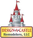 Design-A-Castle Remodelers LLC